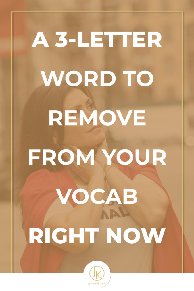 a 3-letter word to remove from your vocab..001