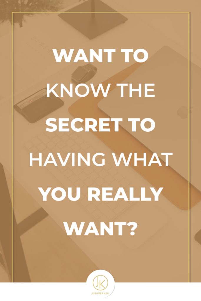 Want to know the secret to having what you really want?.001