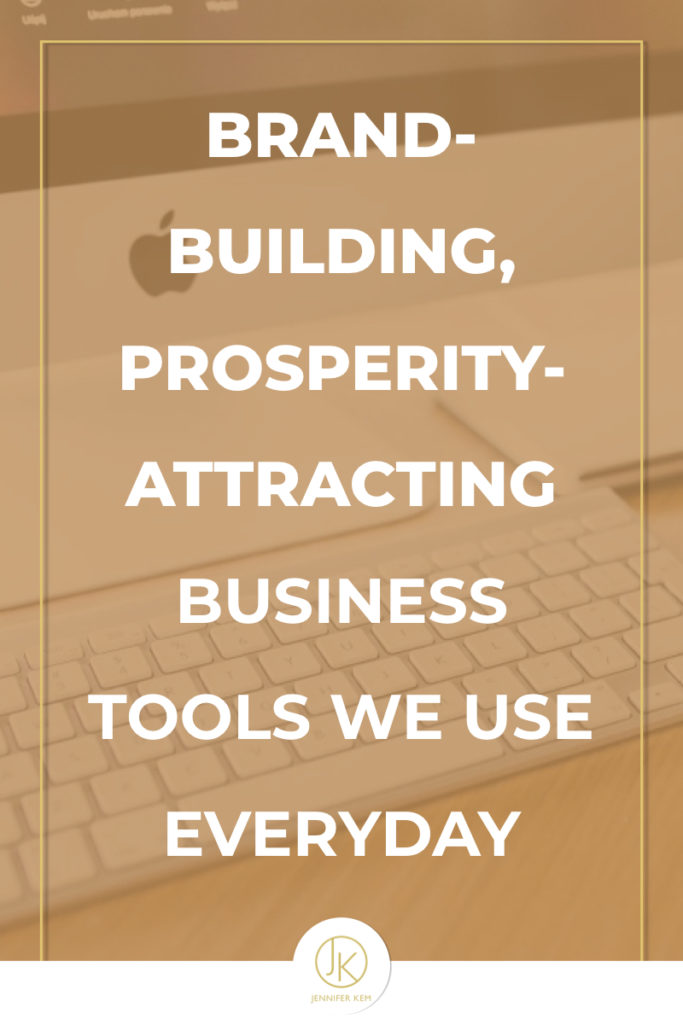 Brand-Building, Prosperity-Attracting Business Tools We Use Everyday.001