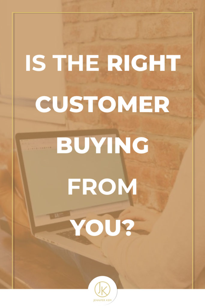 Is the Right Customer Buying From You?.001