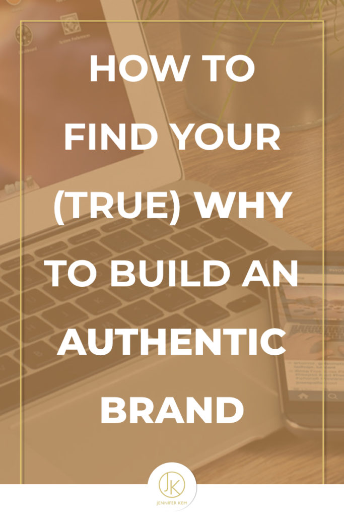 How to Find Your (True) Why to Build an Authentic Brand.001