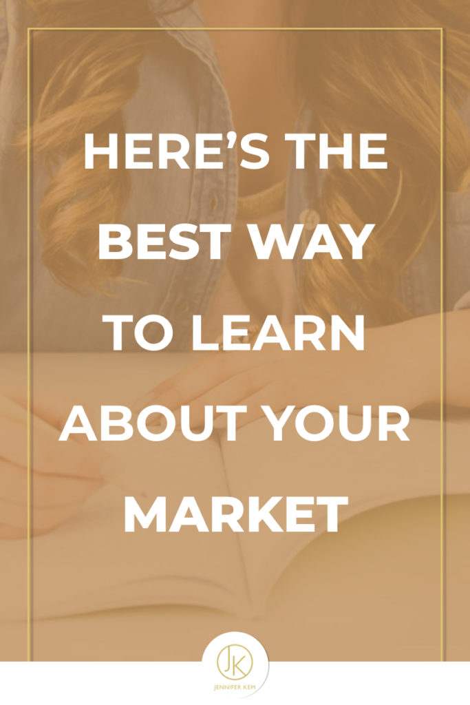 Here's the Best Way to Learn About Your Market.001