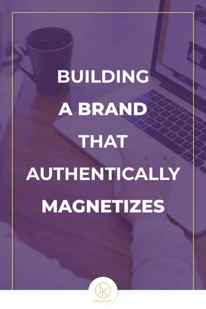 Building a Brand that Authentically Magnetizes.001