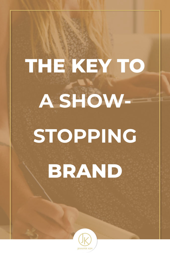 The Key to a Show-Stopping Brand.001