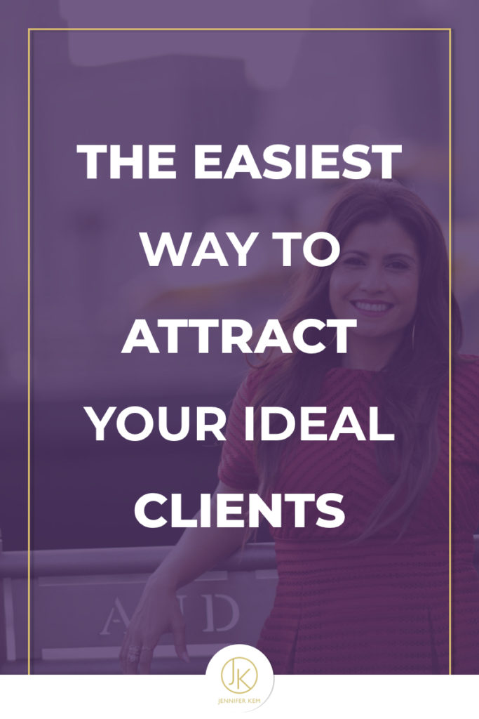 The Easiest Way to Attract Your Ideal Clients.001