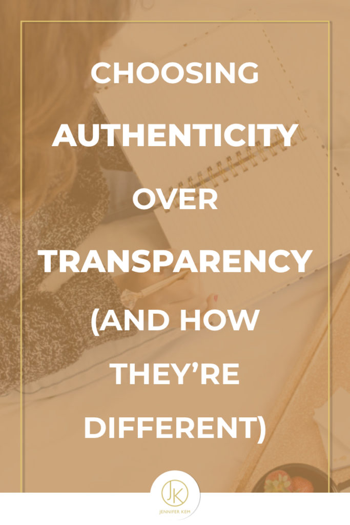 Choosing Authenticity > Transparency (and how they're different).001