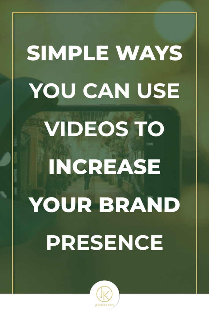 Simple Ways You Can Use Videos to Increase Your Brand Presence.001