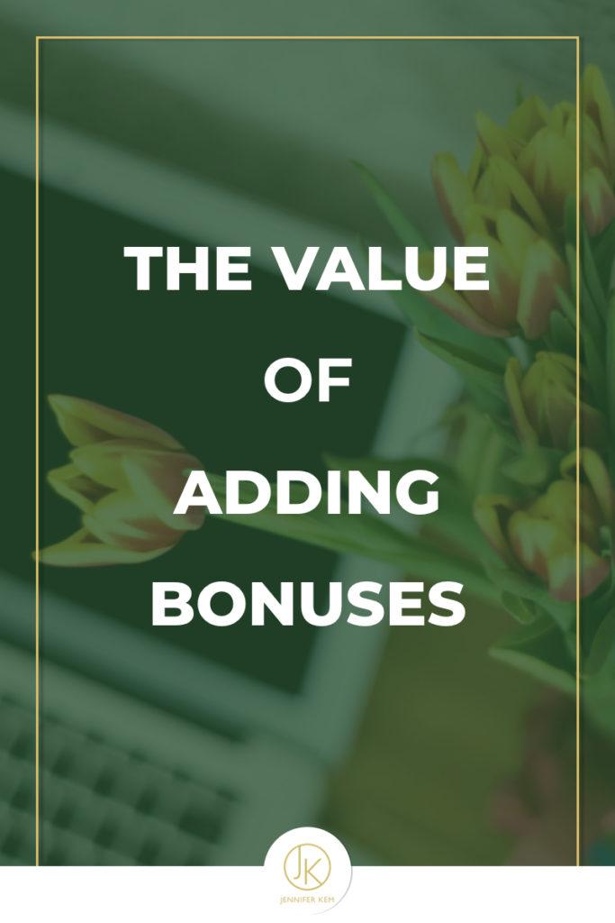 The Value of Adding Bonuses.001
