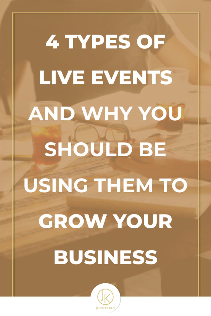 4 Types of Live Events and Why You Should be Using Them to Grow Your Business.001