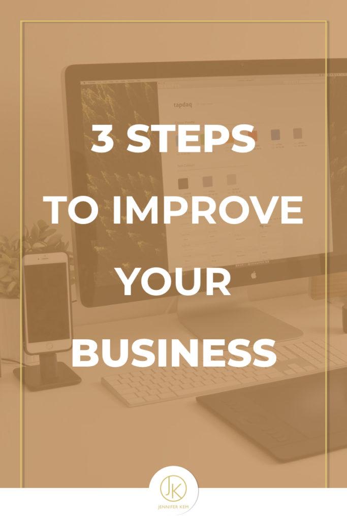 Jennifer-Kem-Brand-Design-and-Identity-3 Steps to Improve Your Business.001