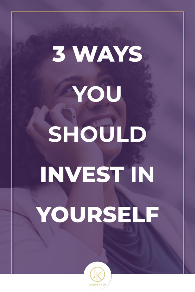 3 Ways You Should Invest in Yourself.001