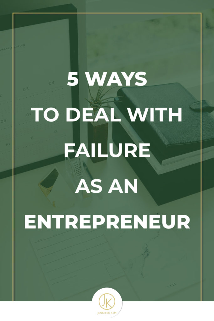 5 Ways to Deal with Failure as an Entrepreneur.001