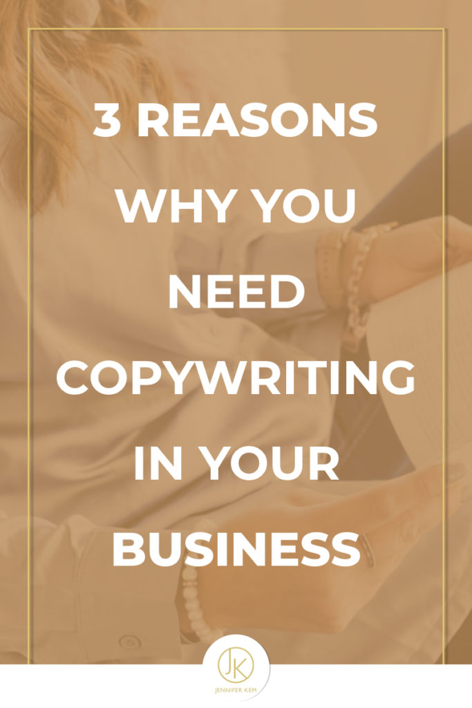 Jennifer-Kem-Brand-Design-and-Identity-3 Reasons Why You Need Copywriting in Your Business.001