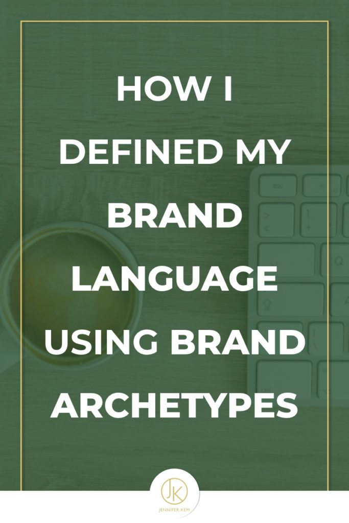 How I Defined my Brand Language using Brand Archetypes.001